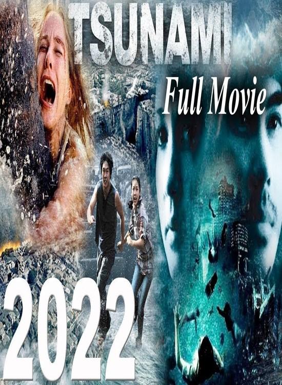2022 Tsunami (2009) Tamil Dubbed Hollywood Thriller Movie Free Online Watch
